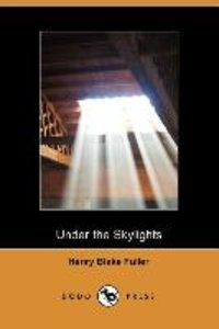Under the Skylights