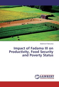 Impact of Fadama III on Productivity, Food Security and Poverty