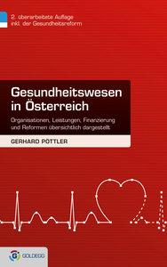 Gesundheitswesen in Österreich, 2. Auflage inklusive Gesundheits