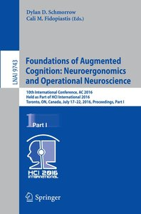 Foundations of Augmented Cognition: Neuroergonomics and Operatio