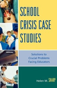 School Crisis Case Studies