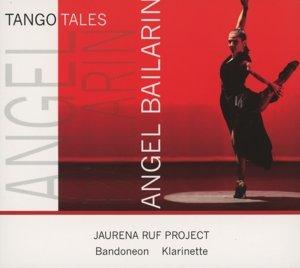 Tango Tales-Angel Bailarin