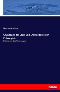 Grundzüge der Logik und Enzyklopädie der Philosophie
