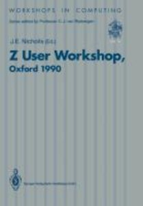 Z User Workshop, Oxford 1990