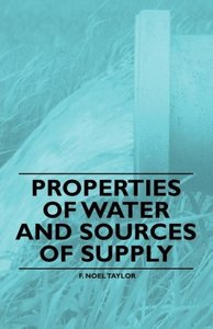 Properties of Water and Sources of Supply
