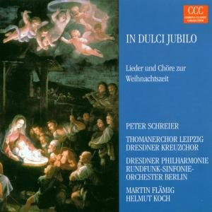 In Dulci Jubilo:Lieder Und Chöre