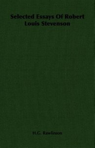 Selected Essays of Robert Louis Stevenson