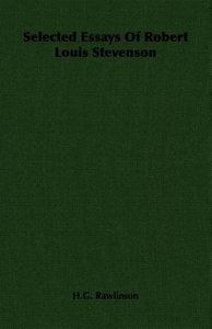 Selected Essays of Robert Louis Stevenson