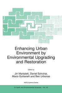 Enhancing Urban Environment by Environmental Upgrading and Resto