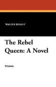 The Rebel Queen