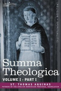 Summa Theologica, Volume 1. (Part I)