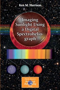 Imaging the Sun Using a Digital Spectroheliograph