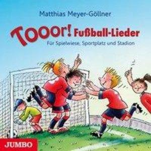Tooor! Fußball-Lieder