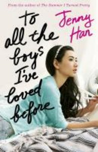 To All the Boys I\'ve Loved Before