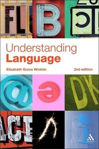 Understanding Language: A Basic Course in Linguistics