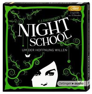 Night School. Um der Hoffnung willen (2 MP3-CD)