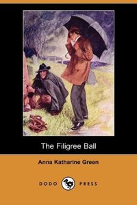 The Filigree Ball (Dodo Press)