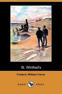 St. Winifred's (Dodo Press)