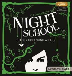 Night School. Um der Hoffnung willen (2 MP3-CD)