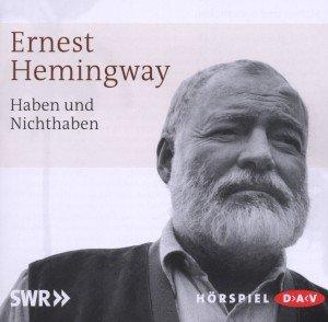 Hemingway-Haben und Nichthaben