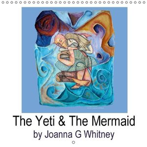The Yeti & The Mermaid (Wall Calendar 2015 300 × 300 mm Square)