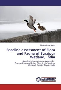 Baseline assessment of Flora and Fauna of Surajpur Wetland, Indi