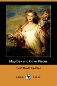 May-Day and Other Pieces (Dodo Press)
