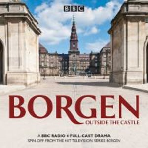 Borgen: Outside the Castle