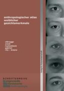 Anthropologischer Atlas weiblicher Gesichtsmerkmale