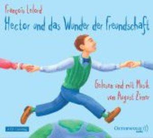Francois Lelord: Hector U.D.Wunder D.Freundsch.