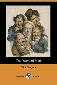 The Ways of Men (Dodo Press)