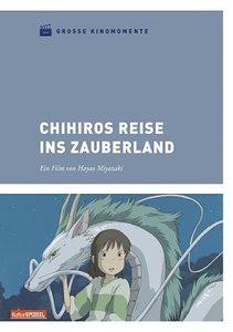 Große Kinomomente - Chihiros Reise ins Zauberland