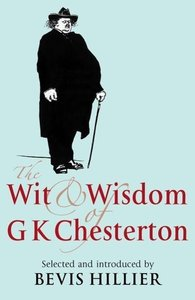The Wit and Wisdom of G.K. Chesterton