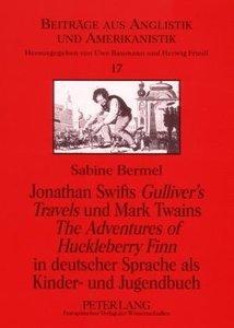 Jonathan Swifts Gulliver's Travels und Mark Twains The Adventure