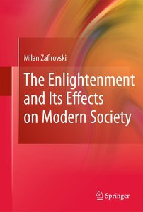 The Enlightenment and Its Effects on Modern Society