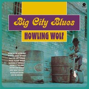Big City Blues+5 Bonus Tracks (Limited 180g Vinyl)