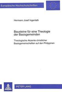 Bausteine für eine Theologie der Basisgemeinden