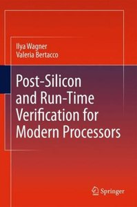 Post-Silicon and Runtime Verification for Modern Processors