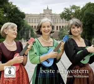 Beste Schwestern/25 Jahre Wellküren/+DVD