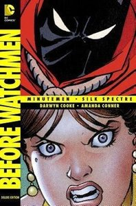 Before Watchmen 01: Minutemen / Silk Spectre