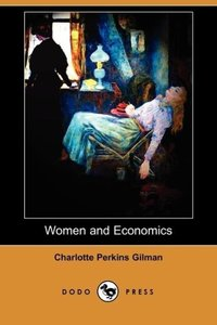 Women and Economics (Dodo Press)