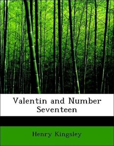 Valentin and Number Seventeen