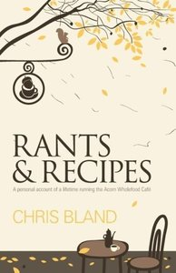 Rants and Recipes