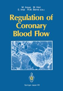 Regulation of Coronary Blood Flow