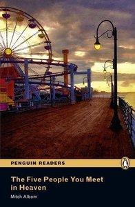 Penguin Readers Level 5. The Five People You Meet in Heaven