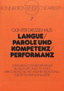 Langue / Parole und Kompetenz / Performanz