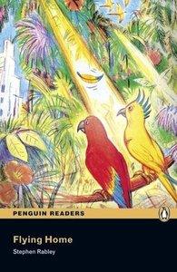 Penguin Readers Easystarts Flying Home