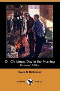 On Christmas Day in the Morning (Illustrated Edition) (Dodo Pres