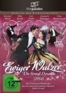 Ewiger Walzer-Die Strauss Dynastie