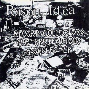 Record Collectors Are Pretentious A...